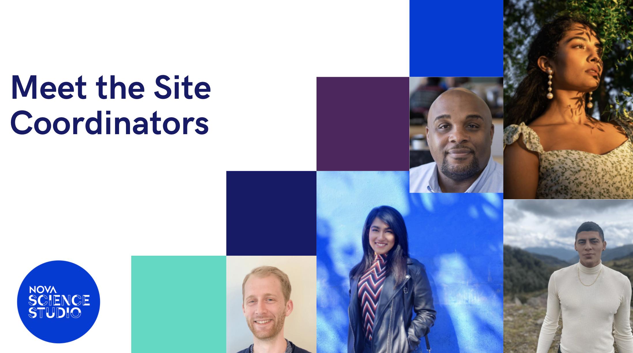 Meet the Site Coordinators of NOVA Science Studio.png