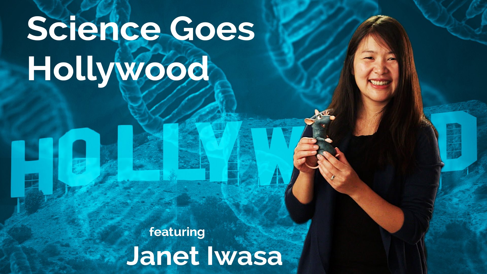 Janet Iwasa: Science Goes Hollywood Hero