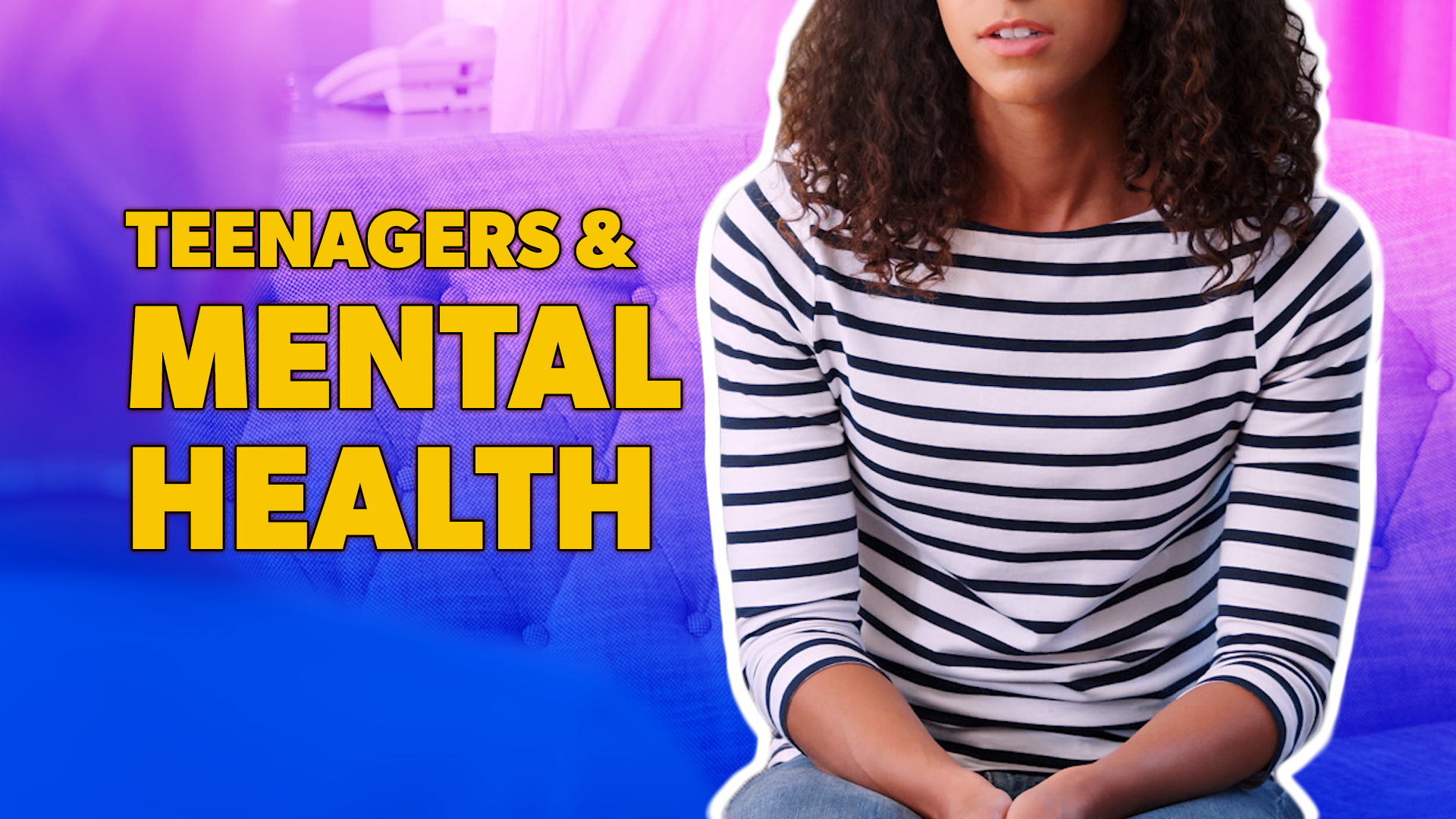 Teens and Mental Health Hero