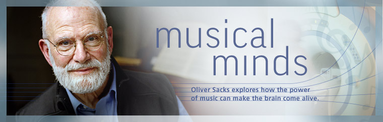 Musical Minds: Can the power of music make the brain come alive? Airs on PBS June 23, 2009