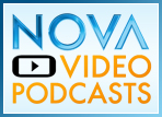 Learn more about NOVA video podcasts