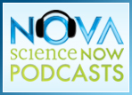 NOVA scienceNOW podcast