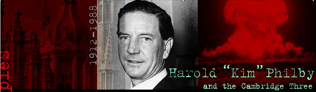 Harold 'Kim' Philby and the Cambridge Three