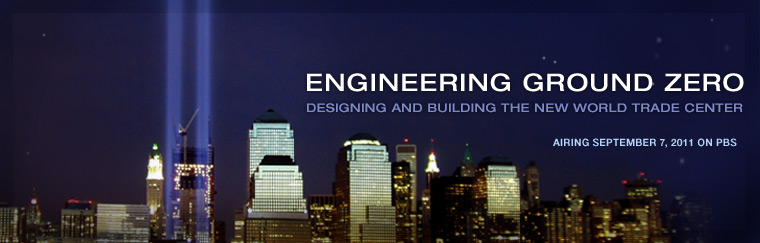 Engineering Ground Zero: Designing and Building the New World Trade Center