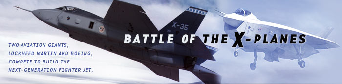Battle of the X-Planes: Two aerospace giants compete to build the military's next-generation fighter plane.