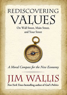 """""""Rediscovering Values"""" by Jim Wallis"""