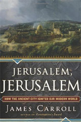 James Carroll - Jerusalem, Jerusalem