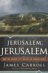 James Carroll - Jerusalem, Jerusalem